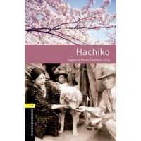 Oxford Bookworms Library Stage 1 Hachiko (3/E)