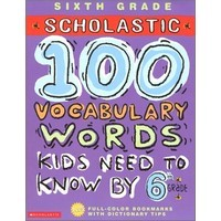 100 Vocabulary Words Kids Need by 6th Grade Workbook