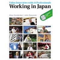 Working in Japan: Video Interviews with 14 Professionals Student Book (128 pp) with DVD