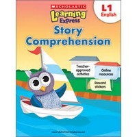 Scholastic Learning Express Story Comprehension L1