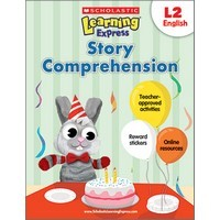 Scholastic Learning Express Story Comprehension L2