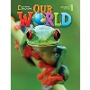 Our World (Brit) 1 Student's Book with Student's CD-ROM