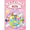 Welcome to Learning World Pink (2/E) Student Book