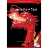 Culture Readers:Holidays: 1-2 Chinese New Year 春節 (旧正月)