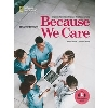 Because We Care (2/E) Student Book + Audio Download