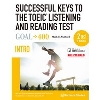Successful Keys to the TOEIC Listening and Reading Test Intro 2nd Edition