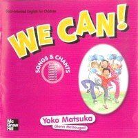 We Can! Songs and Chants