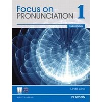 Focus on Pronunciation 1 (3/E) Student Book