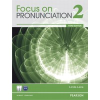 Focus on Pronunciation 2 (3/E) Student Book