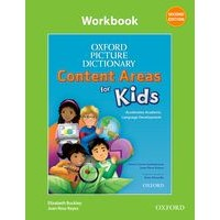 Oxford Picture Dictionary Content Areas for Kids (2/E) Workbook