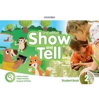 Oxford Show and Tell (2/E) 2 Student Book + App