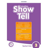 Oxford Show and Tell 3 (2/E) Teacher's Book with Classroom Presentation Tool