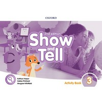 Oxford Show and Tell (2/E) 3 Activity Book