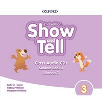 Oxford Show and Tell (2/E) 3 Class CD