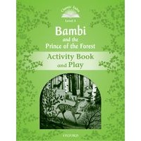 Classic Tales 3 (2/E) Bambi and the Prince of the Forest: Activity Book and Play