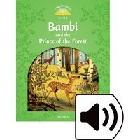 Classic Tales 3 (2/E) Bambi and the Prince of the Forest: Audio Pack