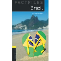 Oxford Bookworms Library Factfile Second Edition Stage 1 Brazil