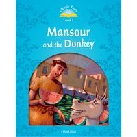 Classic Tales 1 (2/E) Mansour And The Donkey