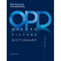 Oxford Picture Dictionary (3/E)  Low-Beginning Workbook
