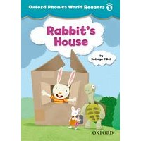 Oxford Phonics World 1 Reader 2 Rabbit's House