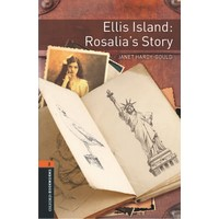 Oxford Bookworm Level 2 Ellis Island: Rosalia's Story Audio Pack