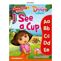 Reading Stars 1 Dora Phonics I See A Cup Pack
