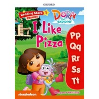 Reading Stars 1 Dora Phonics I Like Pizza Pack