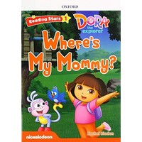 Reading Stars 1 Dora The Explorer Wheres My Mommy Pack