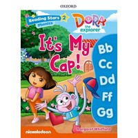 Reading Stars 2 Dora Phonics The Explorer Its My Cap Pack