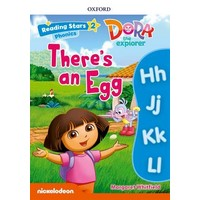 Reading Stars 2 Dora Phonics Theres An Egg Pack