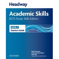 Headway Academic Skills: IELTS Study Skills Edition  Teacher's Guide
