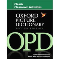 Oxford Picture Dictionary (2/E) Classic Classroom Activities