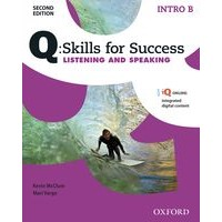 Q: Skills for Success: 2nd Edition - Listening and Speaking Intro Student Book B with iQ Online