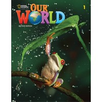 Our World American Second Edition 1 Student's Book