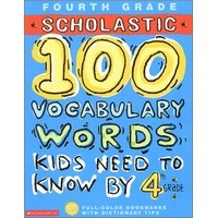 100 Vocabulary Words Kids Need by 4th G
