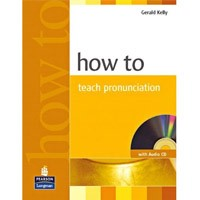 How to Teach Series How to Teach Pronunciation + CD