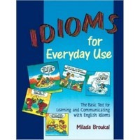 Idioms for Everyday Use (NTC)