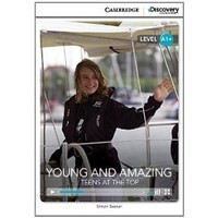 Young and Amazing: Teens at the Top (High Beginning Book with Online Access)