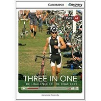 Three in One: The Challenge of the Triathlon (Low Intermediate Book with Online Access)