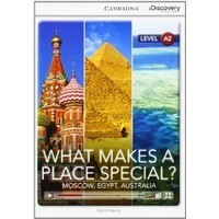What Makes a Place Special? Moscow, Egypt, Australia (Low Intermediate Book with Online Access)