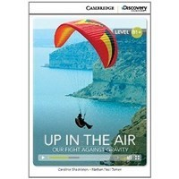 Up in the Air: Our Fight Against Gravity (Intermediate Book with Online Access)