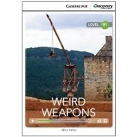 Weird Weapons (Intermediate Book with Online Access)