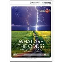 What Are the Odds? From Shark Attack to Lightning Strike (Low Intermediate Book with Online Access)
