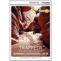 Trapped! The Aron Ralston Story (High Intermediate Book with Online Access)