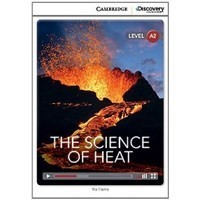 The Science of Heat (Low Intermediate Book with Online Access)