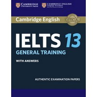 Cambridge IELTS 13: General Training with Answers