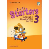 Pre A1 Starters Authentic Examination Papers 3  Student's Book