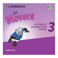 A1 Movers Authentic Examination Papers 3 Audio CDs