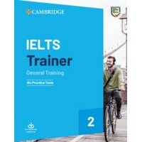 IELTS Trainer 2 General Training 6 Practice Tests without key+DownloadableAudio