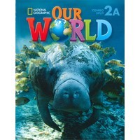 Our World 2 Student Book Combo Split A (Unit 1-5)